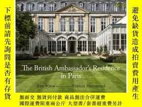 二手書博民逛書店The罕見British Ambassador s Residence in PaY237948 Tim Kn