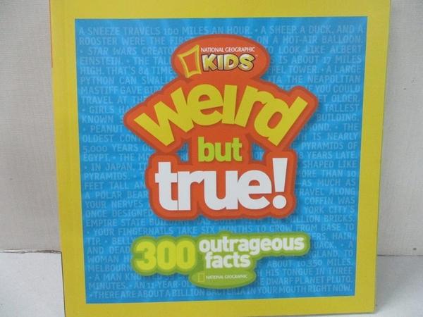 【書寶二手書T4/少年童書_GZG】Weird but True!: 300 Outrageous Facts_藍底黃框