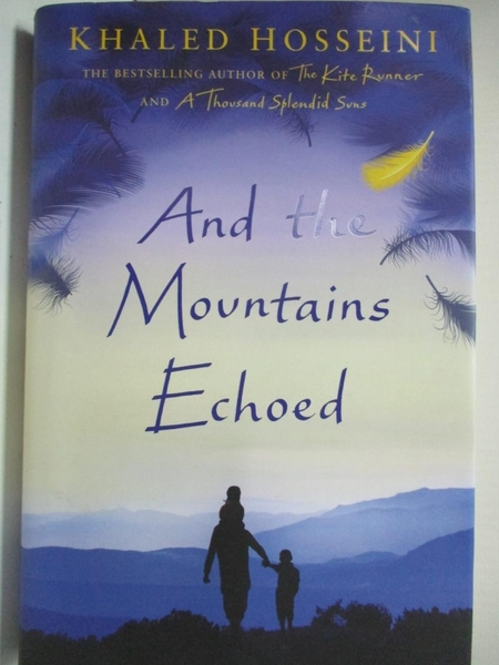【書寶二手書T9/原文小說_EFW】And the Mountains Echoed_Khaled Hosseini