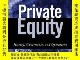 二手書博民逛書店Private罕見Equity: History, Governance, and OperationsY41
