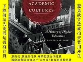 二手書博民逛書店American罕見Academic CulturesY364682 Paul H. Mattingly Un