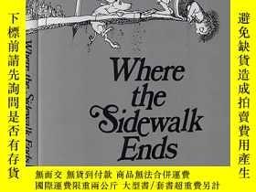 二手書博民逛書店英文原版罕見Where the Sidewalk Ends 人行道的盡頭 精裝特別版附12首詩 謝爾希爾弗斯