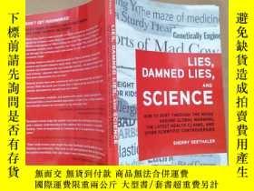 二手書博民逛書店lies罕見damned lies and science(英文