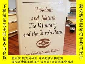 二手書博民逛書店Freedom罕見and Nature: The Voluntary and the InvoluntaryY