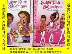 二手書博民逛書店英文原版罕見Sugar Plum Ballerinas Toes