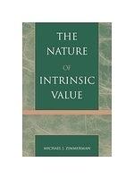 二手書博民逛書店 《The Nature of Intrinsic Value》 R2Y ISBN:0742512630│Zimmerman