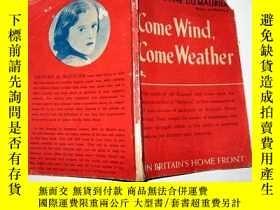 二手書博民逛書店老版外文原版書《Come罕見Wind,Come Weather》