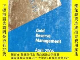 二手書博民逛書店Gold罕見Reserve Management April 2