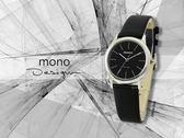 【時間道】mono 曼諾 都會極簡無秒針中性腕錶 / 黑面黑皮帶-中(5003BL-260)免運費