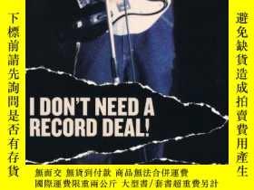 二手書博民逛書店I罕見Don t Need A Record Deal!Y256260 Daylle Deanna Schwa