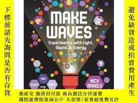二手書博民逛書店Make罕見Waves: Experiments with Li