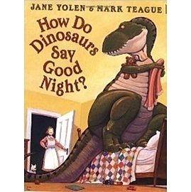 『繪本123‧吳敏蘭老師書單』『童書久久書單』-- HOW DO DINOSAURS SAY GOOD NIGHT /英文繪本