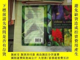 二手書博民逛書店COLOUR罕見BY COLOUR PLANT DIRECTOR