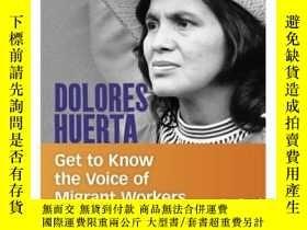 二手書博民逛書店Dolores罕見Huerta: Get to Know the