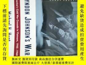 二手書博民逛書店Lyndon罕見Johnson s War: America s Cold War Crusade in Viet