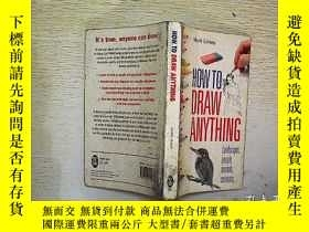 二手書博民逛書店HOW罕見TO DRAW ANYTHING- MARK LINL