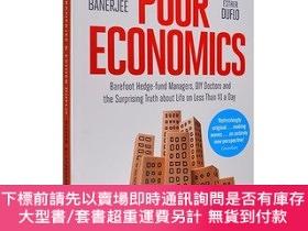 二手書博民逛書店Poor罕見Economics 貧窮的本質 英文原版 Abhijit v. BanerjeeY363539 A