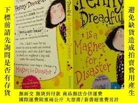 "二手書博民逛書店Penny罕見Dreadful is a Maghet for Disaster:""可怕的便士""是災難的魔咒Y"