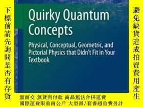 二手書博民逛書店Quirky罕見Quantum Concepts-古怪的量子概念Y436638 Eric L. Michels