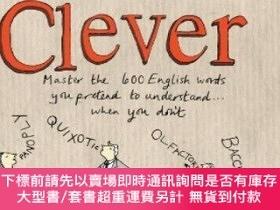 二手書博民逛書店How罕見to Sound Clever: Master the 600 English Words You Pr