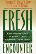 二手書博民逛書店《Fresh Encounter: Experiencing God in Revival and Spiritual Awakening》 R2Y ISBN:0805462546