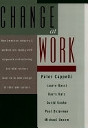 二手書博民逛書店 《Change at Work》 R2Y ISBN:0195103270│Oxford University Press on Demand