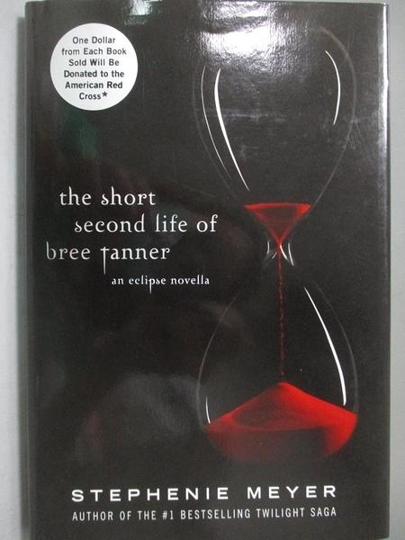 【書寶二手書T5/一般小說_OJX】The Short Second Life of Bree Tanner 暮光之城番