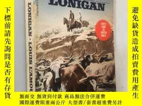 二手書博民逛書店LONIGAN`LOUIS罕見L AMOUR FRONTIER