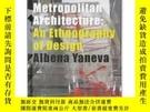 二手書博民逛書店Made罕見By The Office For Metropolitan ArchitectureY25626