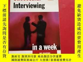 二手書博民逛書店successful罕見interviewing in a week 一周內面試成功Y203616 MO SH