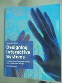【書寶二手書T9/大學資訊_WEQ】Designing Interactive Systems: A Comprehen