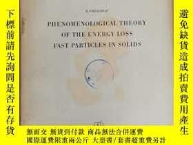 二手書博民逛書店phenomenological罕見theory of the energy loss fast particle
