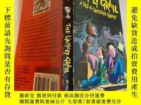 二手書博民逛書店the罕見unholy graly 邪惡的格雷利Y200392