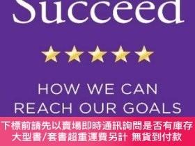 二手書博民逛書店Succeed:How罕見We Can Reach Our GoalsY454646 Heidi Grant