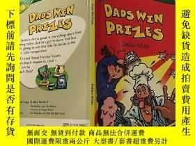二手書博民逛書店dads罕見win prizes:爸爸獲獎Y200392