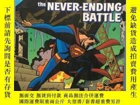 二手書博民逛書店The罕見Never-Ending Battle 彩圖印刷Y23470 DC COMICS DC COMICS
