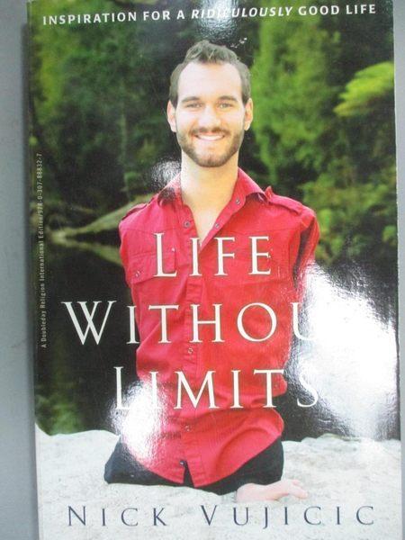 【書寶二手書T1/勵志_QFN】Life Without Limits_Nick Vujicic