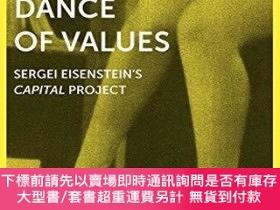 二手書博民逛書店Dance罕見of Values - Sergei Eisenstein s Capital ProjectY