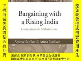 二手書博民逛書店Bargaining罕見With A Rising IndiaY364682 Amrita Narlikar