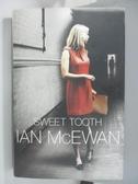 【書寶二手書T1/原文小說_DJ9】Sweet Tooth_Ian McEwan