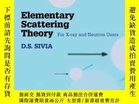 二手書博民逛書店Elementary罕見Scattering Theory: For X-ray And Neutron User