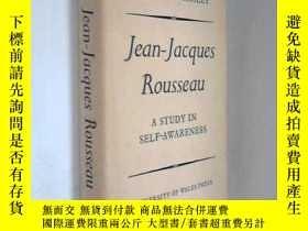 二手書博民逛書店Jean-jacques罕見Rousseau: A Study In Self-awarenessY25626