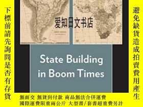 二手書博民逛書店【罕見】State Building In Boom Times