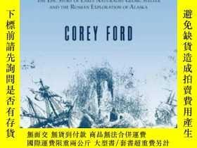 二手書博民逛書店Where罕見The Sea Breaks Its BackY307751 Corey Ford Alaska