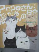 【書寶二手書T1/寵物_WFE】Pepe 桑的貓咪人生_Pepe桑