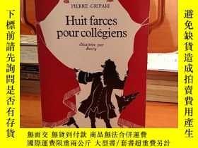 二手書博民逛書店Huit罕見Farces Pour Collégiens【法文原版】Y269331 Pierre Gripar