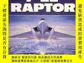 二手書博民逛書店F-22罕見Raptor-F-22猛禽Y443421 Bill Sweetman Ha... 出版197