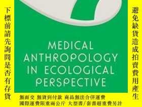 二手書博民逛書店Medical罕見Anthropology In Ecological Perspective: Fifth Ed