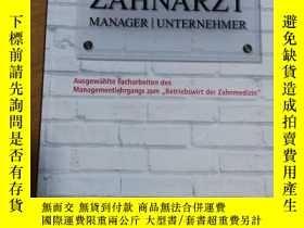 二手書博民逛書店德文口腔管理學圖書:Zahnarzt罕見| Manager | Unternehmer Ausgewählte F