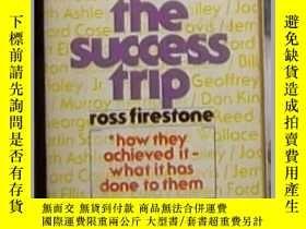 二手書博民逛書店英文原版罕見The Success Trip [ Ross Fi